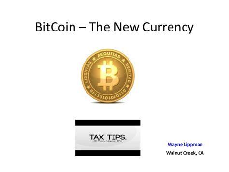 bitcoin tutorial ppt what is a bitcoin bitcoin basics presented by wayne lippman