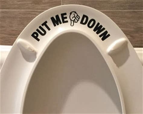 Future Toilet Never Leave The Seat Up Again by Put Me Decal Didn T I Wanted That