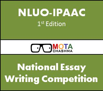 National Essay Writing Competition by Nluo Ipaac National Essay Writing Competition 2014