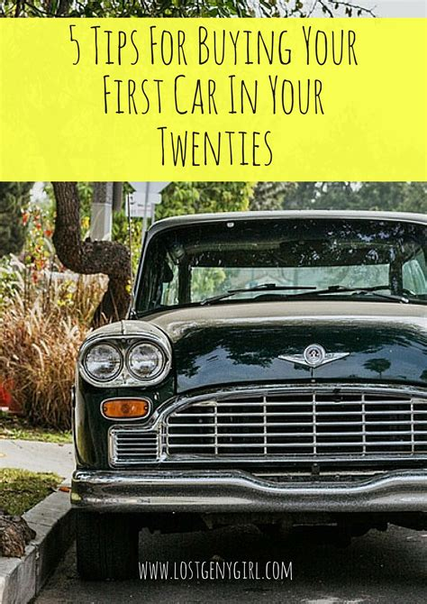 5 tips for buying a 5 tips for buying your car in your twenties y