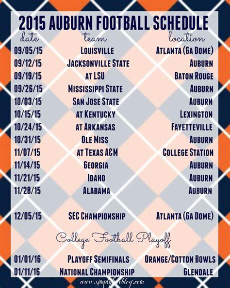 printable schedule for alabama football 2015 2015 auburn football schedule freebie simply elliott
