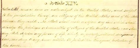 fourteenth amendment section 1 why we should keep the whole 14th amendment arsenal