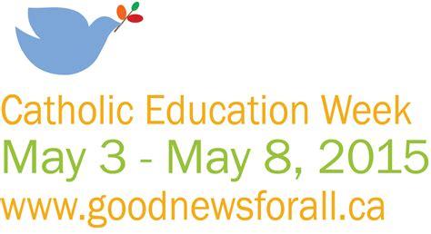 Theme Education Week 2015 | catholic education week april 30 may 5 2017 ontario