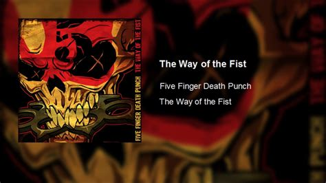 five finger death punch on youtube five finger death punch the way of the fist clean