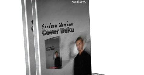 cara membuat cover buku adobe photoshop membuat cover buku dengan photoshop part 1 kumpulan