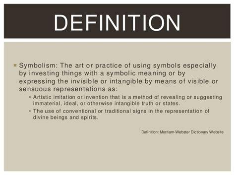 symbolism definition goup 5 symbolism forgeyhavensjester