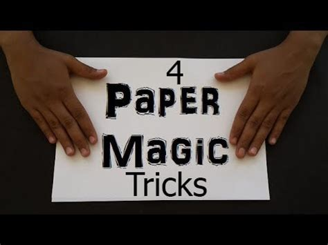 How To Make Paper Tricks - 4 amazing paper magic tricks crafts magic