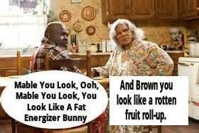 Mr Brown Meme - madea quotes hallelujah quotesgram