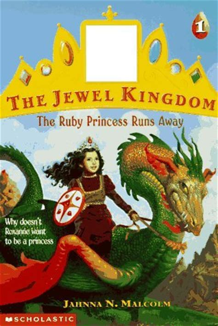 saving the princess books the ruby princess runs away kingdom 1 by jahnna n