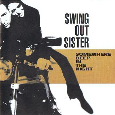 swing out sisters 01 swing out sister somewhere deep in the night 01