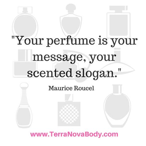 What Is Your Message by 87 Best Perfume Quotes Images On Perfume