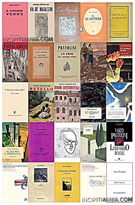 vasco pratolini opere vasco pratolini opere bibliografia incipit mania