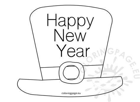 Happy New Year Hat Coloring For Kids Coloring Page Happy New Year Coloring Pages