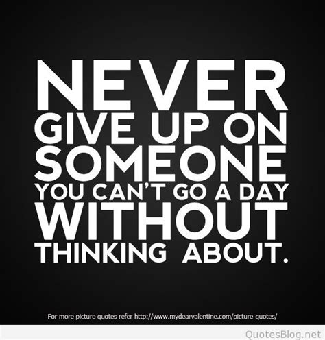 inspirational quotes about never giving never give up pics with sayings and quotes