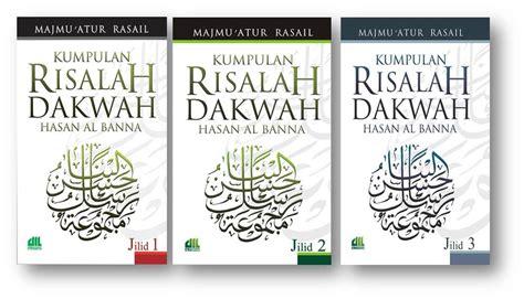 Original Kumpulan Risalah Dakwah Jilid 1 4 Hasan Al Banna Buku Agama pustaka iman kumpulan risalah dakwah hasan al banna