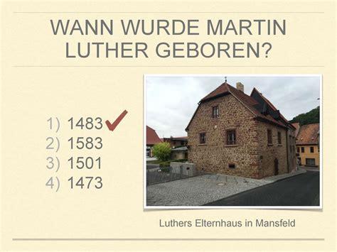 wann wurde martin luther king geboren reformation in deutschland martin luther презентация онлайн