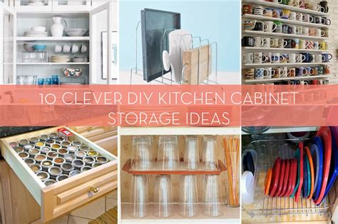 kitchen cabinet organizers diy roundup 10 creative diys to organize your kitchen