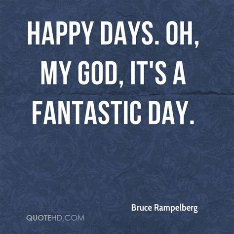happy day to my oh happy day quotes quotesgram