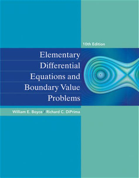 wiley elementary differential equations and boundary value problems 10th edition william e