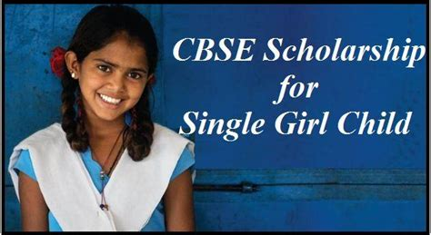 Mba Scolarship For Single by Cbse Scholarship For Single Child 2017 Apply