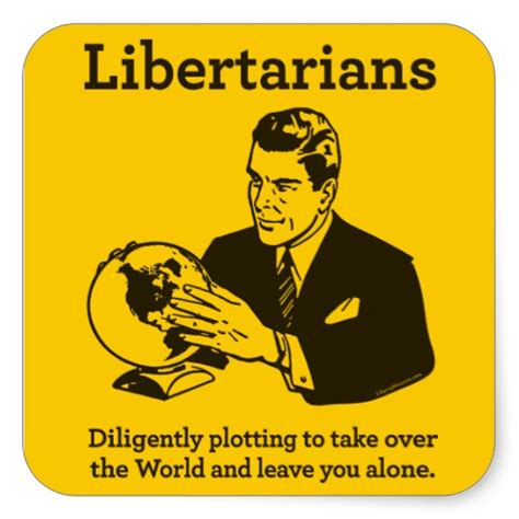 Libertarian Also Search For Opinions On Libertarianism