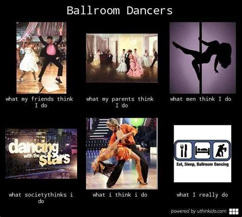 Ballroom Dancing Meme - best 25 ballroom dance quotes ideas on pinterest