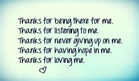 Being Me Loving You thank you for being there for me loving me never giving up thank you thanks being