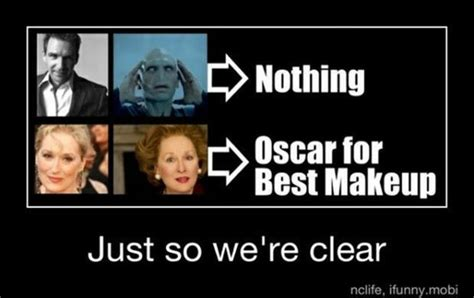 Silly Makeup At The Oscars quotes we it zoeken image 1215088