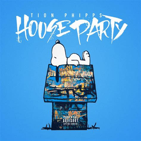 lyrics to house party tion phipps house party lyrics musixmatch
