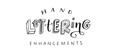 hand lettering enhancements     tuesday