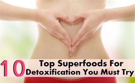 10 Superfoods For Detox by Top 10 Superfoods For Detoxification You Must Try Search