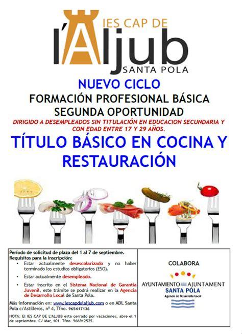 cursos cocina alicante ciclo de fp b 225 sica de segunda oportunidad denominado