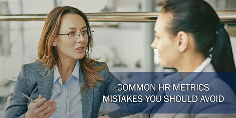 Common Date Mistakes You Should Avoid by Common Hr Metrics Mistakes You Should Avoid Apex Global