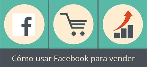 imagenes motivadoras para vender c 243 mo usar facebook para vender