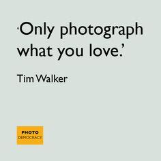 1000+ images about photography quotes on pinterest