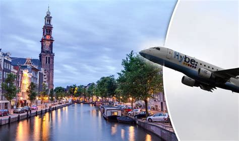 cheap flights 2017 flybe offer flights to amsterdam for as as 163 24 99 travel news