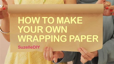 How To Make Your Own Paper - how to make your own wrapping paper