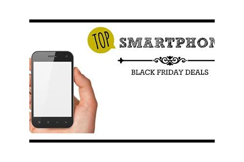 best black friday deals 2018 smartphones