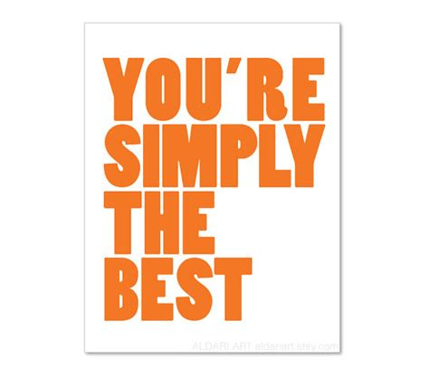 your simply the best simply the best quotes quotesgram