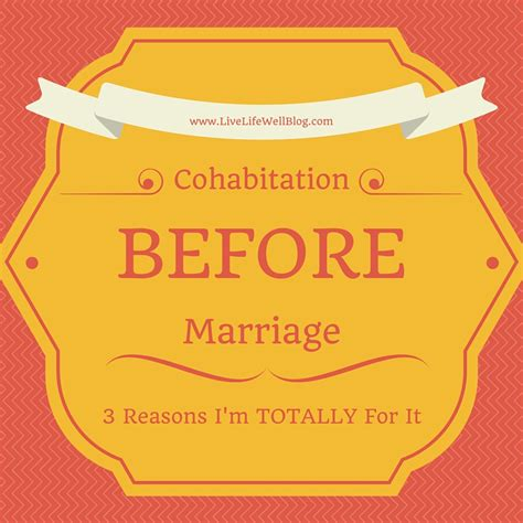 Co Habitating Before Marriage Where To Draw The Line by Cohabitation Before Marriage 3 Reasons I M Totally For It