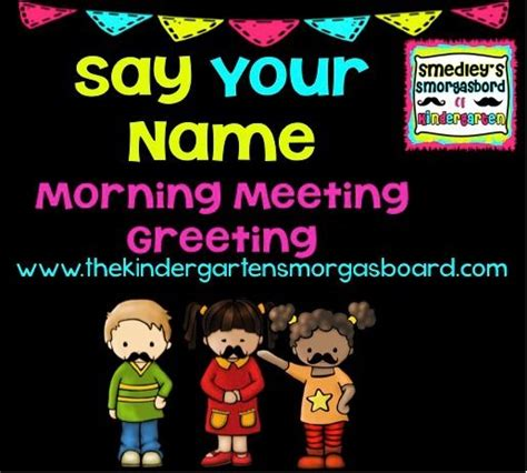 13 morning meeting greetings the kindergarten smorgasboard 17 best images about morning meeting on songs m4hsunfo