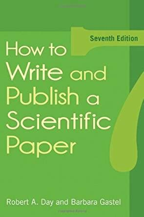how to write paper for publication how to write and publish a scientific paper