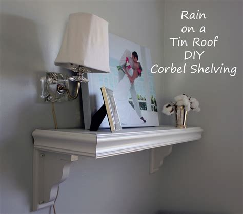 Shelf With Corbels by Diy Corbel Shelving