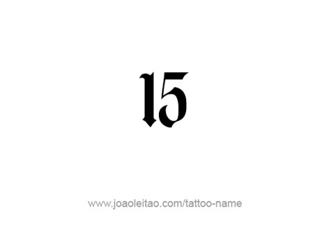 number 15 tattoo designs fifteen 15 number designs page 3 of 4 tattoos