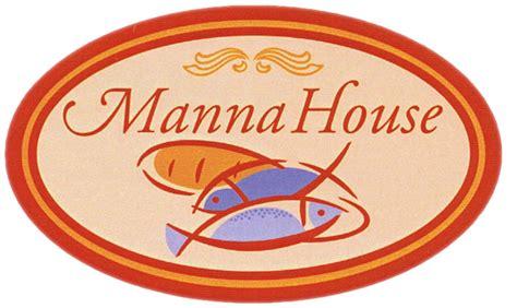 manna house the lord s house
