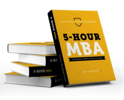5 Hour Mba by Author Chad Reinertson Launches The Business Changer