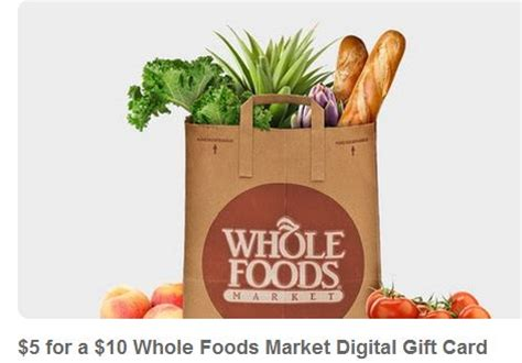 Gift Card Whole Foods - whole foods 10 gift card only 5 mojosavings com