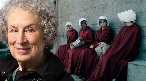 handmaid s the handmaid s tale author margaret atwood warns that