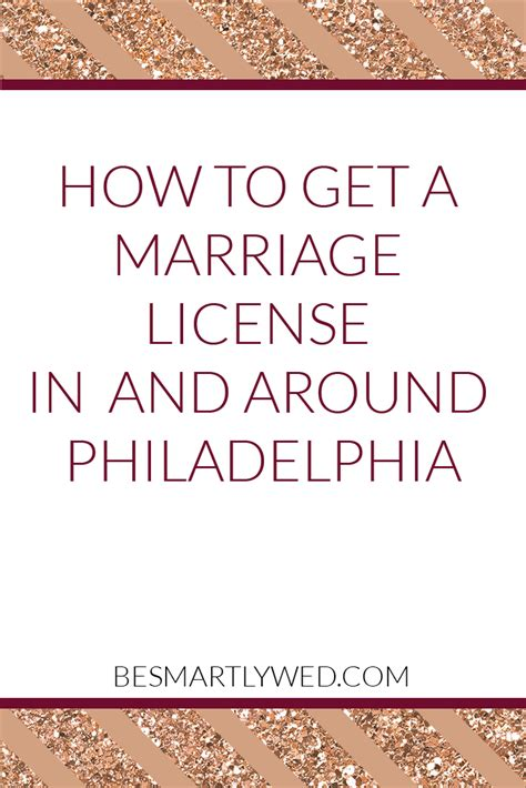 Philadelphia County Marriage Records How To Get A Marriage License In And Around Philadelphia