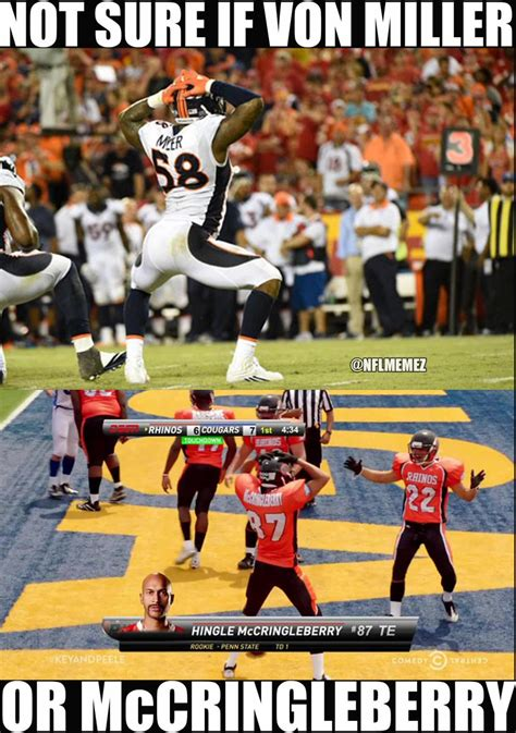 Von Miller Memes - nfl memes on twitter quot von miller channeling key and peele